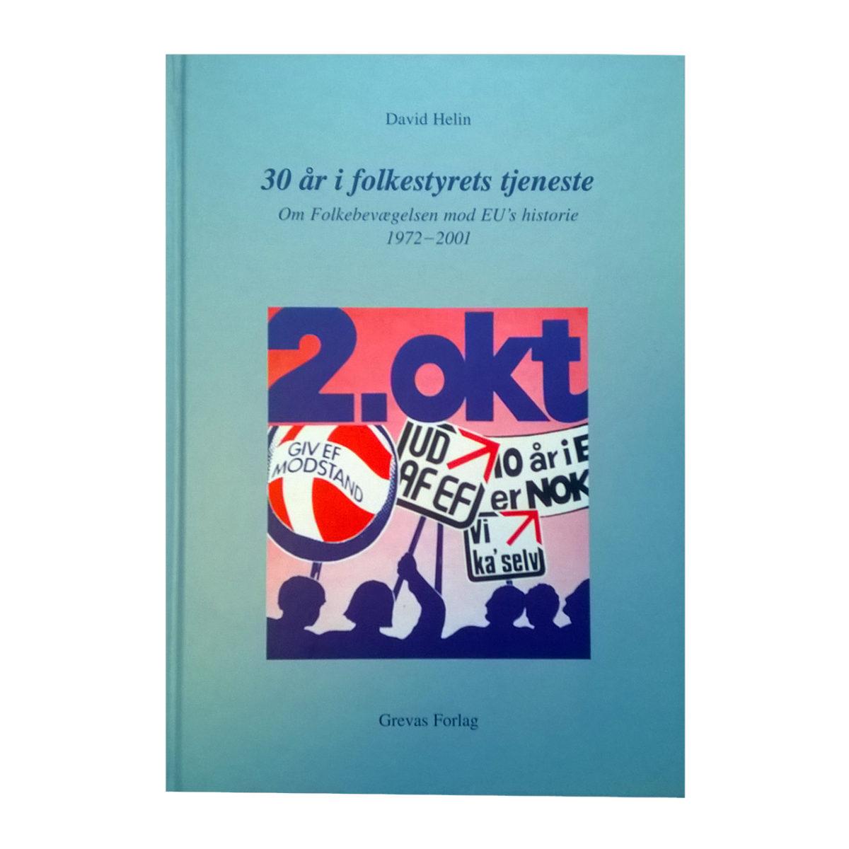 Bøger: 30 år I Folkestyrets Tjeneste