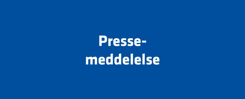 Pressemeddelelse